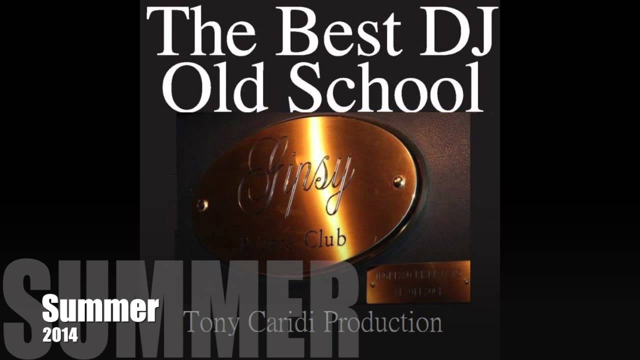 SUMMER 2014 By Tony Caridi Dj And Producer