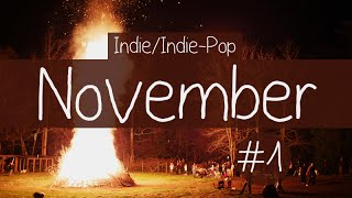 Indie/Indie-Pop Compilation - November 2014 (Part 1 of Playlist)