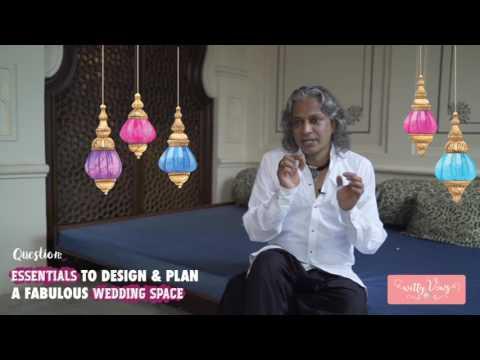How to plan a FABULOUS Indian Wedding - tips by India's best wedding designer - Sumant Jayakrishnan!