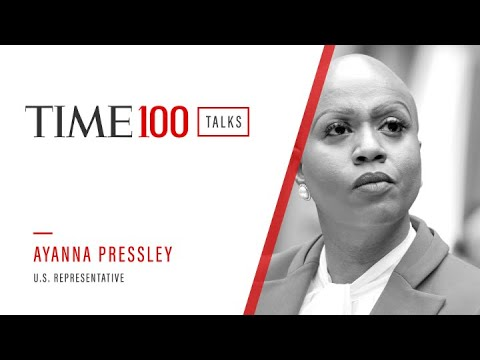 TIME100 Talks With Rep. Ayanna Pressley