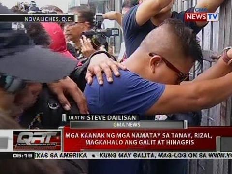 QRT: Mga kaanak ng mga namatay sa Tanay, Rizal, magkahalo ang galit at hinagpis