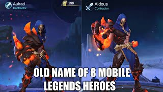8 PREVIOUS NAME OF HEROES IN MOBILE LEGENDS • MOBILE LEGENDS OLD HERO'S NAME