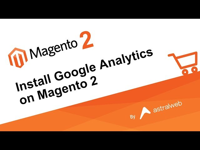 Install Google Analytics on Magento 2