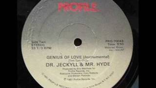 Dr. Jeckyll & Mr. Hyde - Genius Of Love (Instrumental)