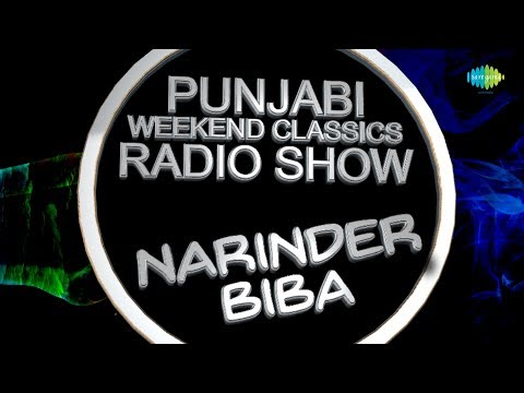 Weekend Classic Radio Show | Narinder Biba Special | HD Songs | Rj Khushboo