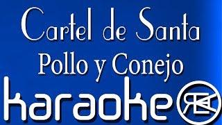 Cartel de Santa - Pollo y Conejo | Karaoke Lyrics