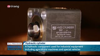 Hydraulic Cylinder manufactured by KCC Precision (arirang TV)