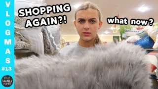 SHOPPING ALL DAY EVERY DAY  || Vlogmas 13