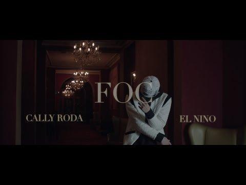 Cally Roda feat. El Nino - FOC 🔥