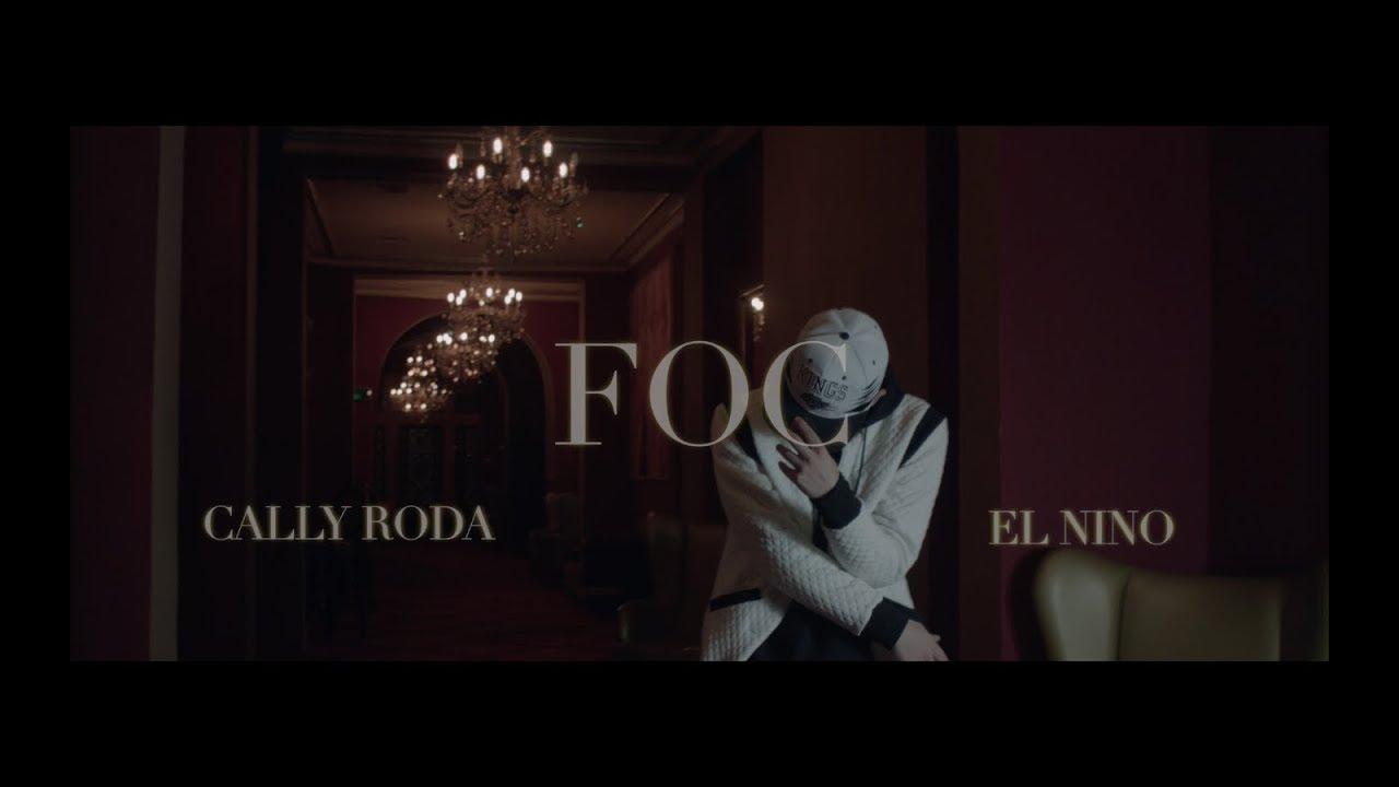 Download Cally Roda feat. El Nino - FOC 🔥