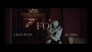 Cally Roda feat. El Nino - FOC