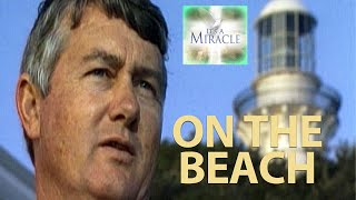 On the Beach - It's a Miracle