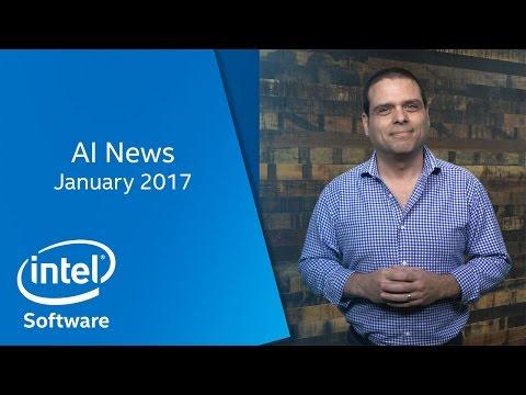 AI News   January 2017   Intel Software