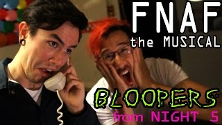 FNAF The Musical Night 5 **BLOOPERS!** (Markiplier, NateWantsToBattle, MatPat and Random Encounters)