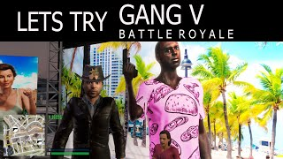 GangV | Civil Battle Royale