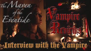 Vampire Reviews: Interview with the Vampire
