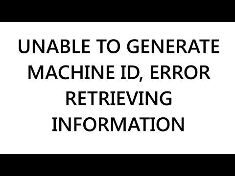 Solution - Unable to Create Machine ID Error