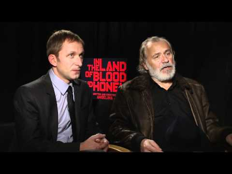 The Land of Blood and Honey - Interview with Goran Kostic and Rade Serbedzij