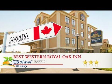 Best Western Royal Oak Inn - Barrie Hotels, Canada