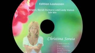 [LL01] Loslassen nach Christina Soraia und Roland Eno´ah -Channeling- Ich bin