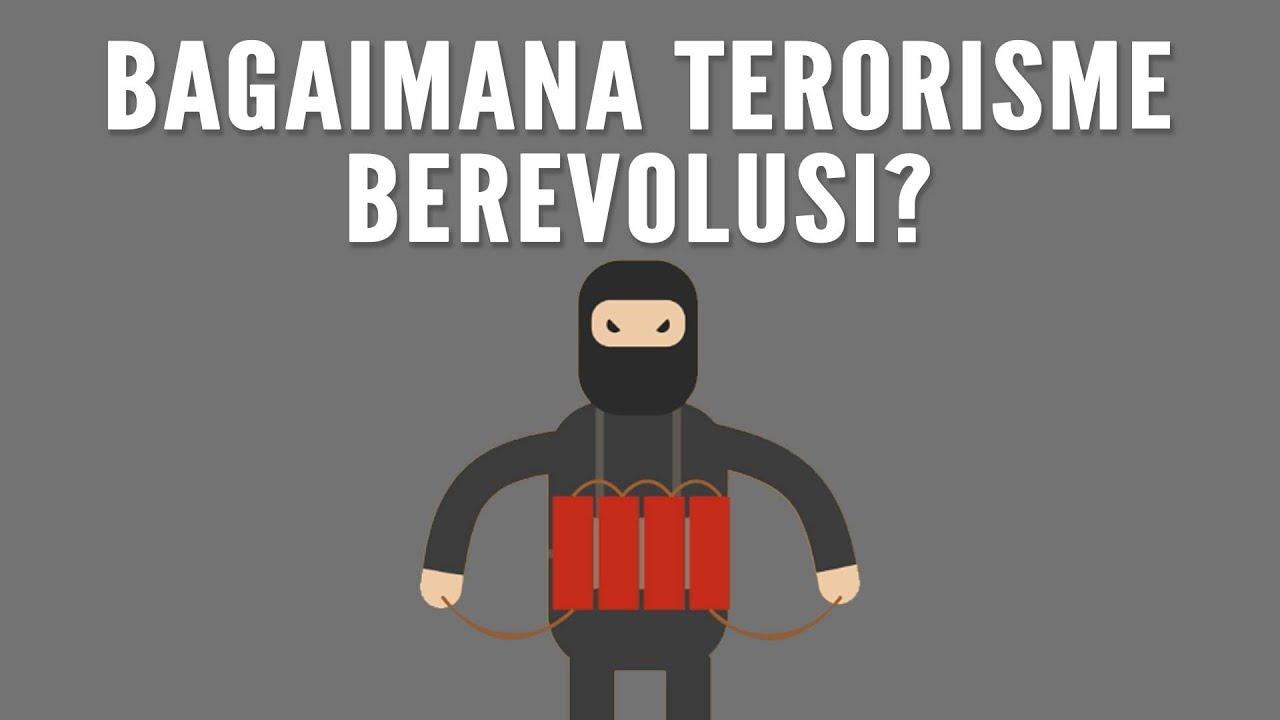 Bagaimana Terorisme Berevolusi? #BeraniBertanya