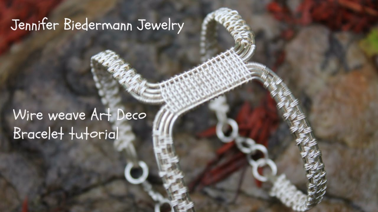 Wire weave Art Deco bracelet revised tutroial - YouTube