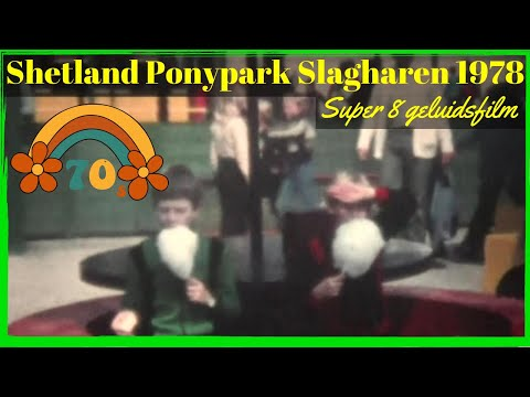 Ponypark Slagharen 1978 - Super 8 geluidsfilm