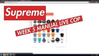 SUPREME WEEK 5 MANUAL LIVE COP