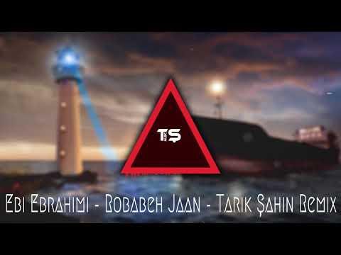 Ebi Ebrahimi - Robabeh Jaan - Tarık Şahin Remix #Remixbankmusic