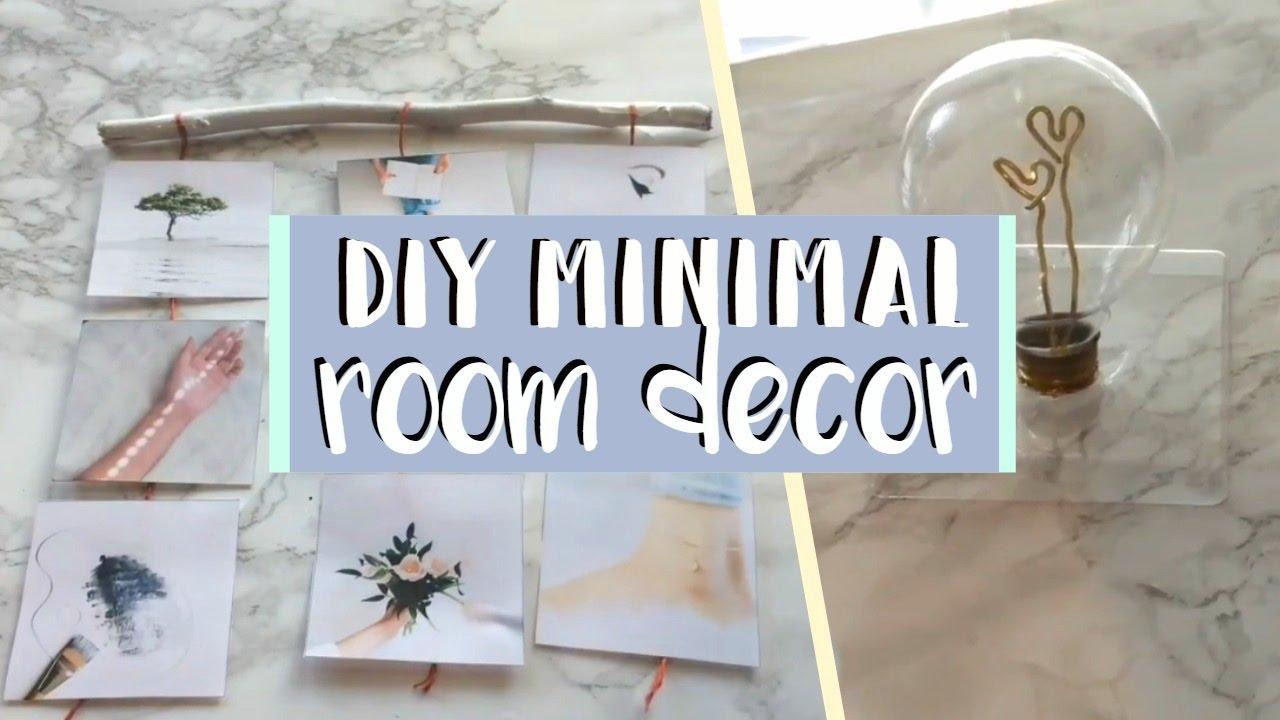 DIY Minimal Room Decor 2017! Simple and Aesthetic! - YouTube
