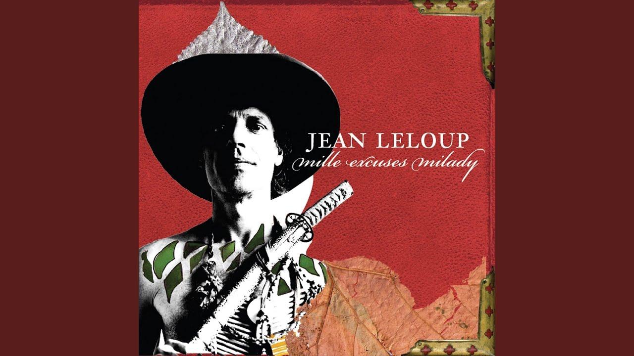 jean leloup mille excuses milady