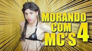 Baixar MORANDO COM MC'S - 4