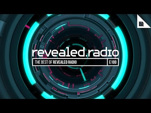 Revealed Radio 100 - Best of Revealed Radio