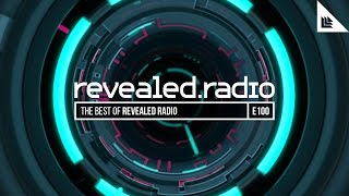 Revealed Radio 100 - Best of Revealed Radio