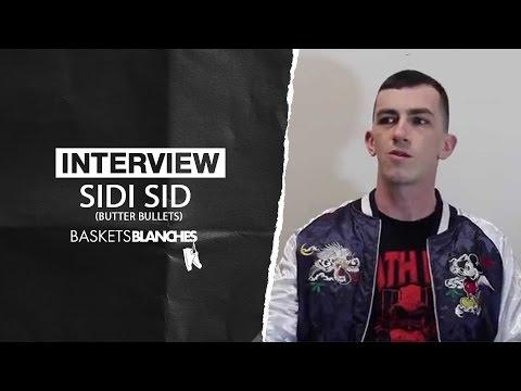 Youtube: Interview«Parlons Rap avec…» Sidi Sid (Butter Bullets)