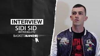 "Interview ""Parlons Rap avec..."" Sidi Sid (Butter Bullets)"