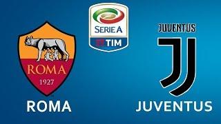Roma vs Juventus | 13/05/2018