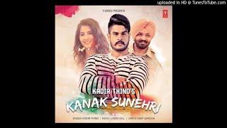 Kanak Sunehri - Kadir Thind (bass for all)|||new punjabi song 2018||latest mp3 song video