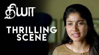 Diya - Thrilling Scene | Sai Pallavi | Naga Shourya | Sam CS