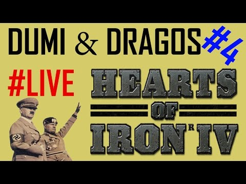 Dumi & Dragoș - LIVE Hearts of Iron 4 RO/ENG/FR/IT #4 - Going for Albania