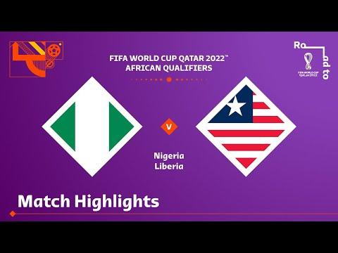 Download Nigeria v Liberia | FIFA World Cup Qatar 2022 Qualifier | Match Highlights
