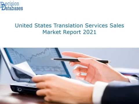 United States Translation Services Sales Market Forecasts to 2021