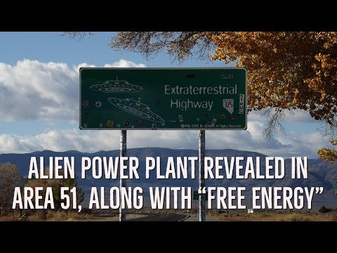 "Alien Power Plant Revealed in Area 51, Along with ""Free Energy"" by David Adair"