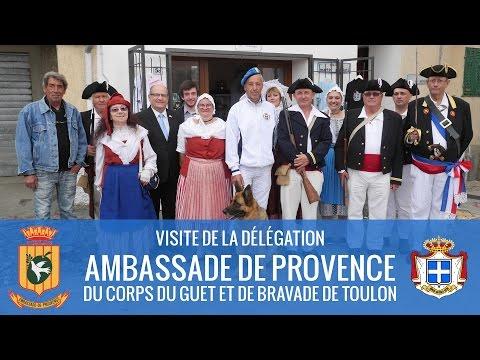 24/05/2014 : Visite / Visita / Visit - Ambassade de Provence - Corps du Guet et de Bravade de Toulon
