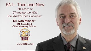 Ivan Misner: BNI® Is Truly Changing the Way the World Does Business