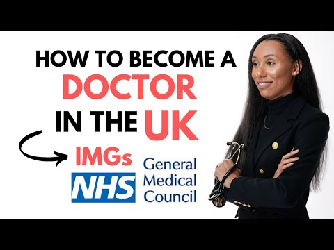 How To Become A Doctor In The UK | For International Medical Graduates | IMGs
