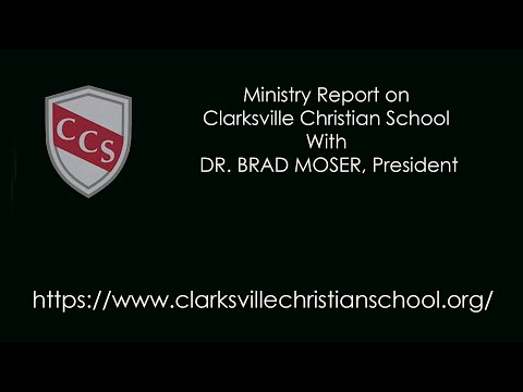 Ministry report on Clarksville Christian School