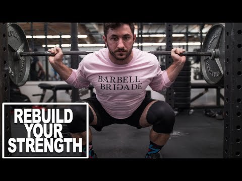 How To Rebuild Your Strength