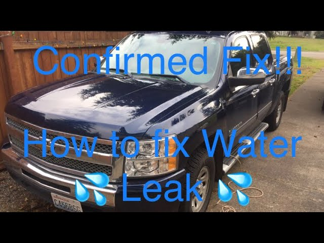 Confirmed Fix Water Leak On Chevy Truck Foggy Windows Wet Floorboards Youtube