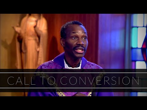 Call To Conversion | Homily: Father Jean Aubin